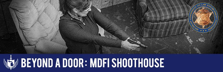 Beyond A Door: MDFI Shoothouse