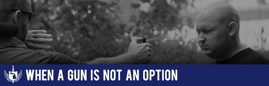When A Gun Is Not An Option