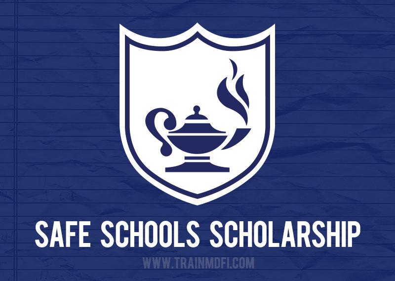 MDFI Safe Schools Scholarship